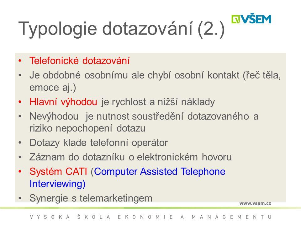 Typologie dotazování (2.)