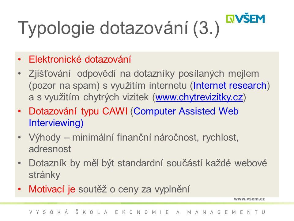 Typologie dotazování (3.)