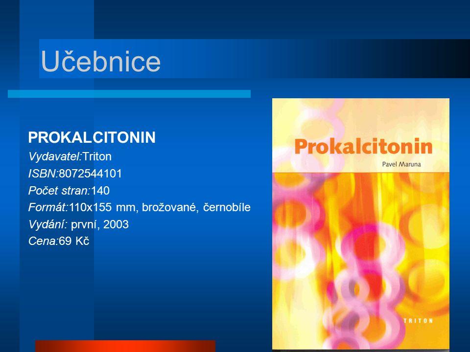Učebnice PROKALCITONIN Vydavatel:Triton ISBN:8072544101