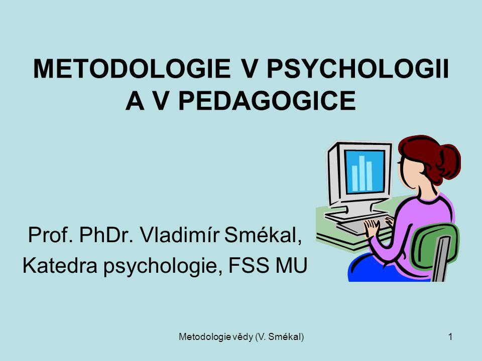 METODOLOGIE V PSYCHOLOGII A V PEDAGOGICE