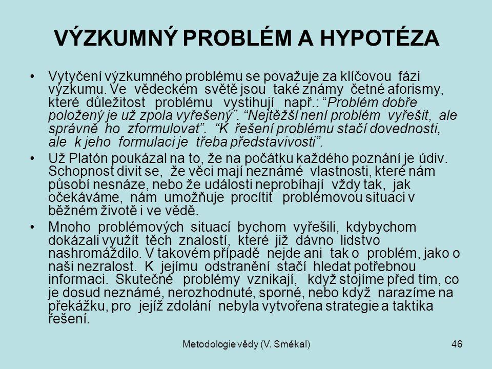 VÝZKUMNÝ PROBLÉM A HYPOTÉZA