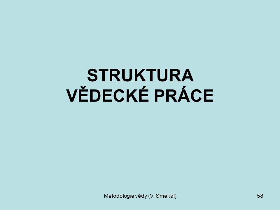 STRUKTURA VĚDECKÉ PRÁCE