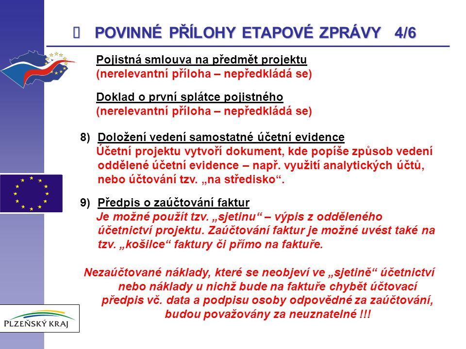 POVINNÉ PŘÍLOHY ETAPOVÉ ZPRÁVY 4/6