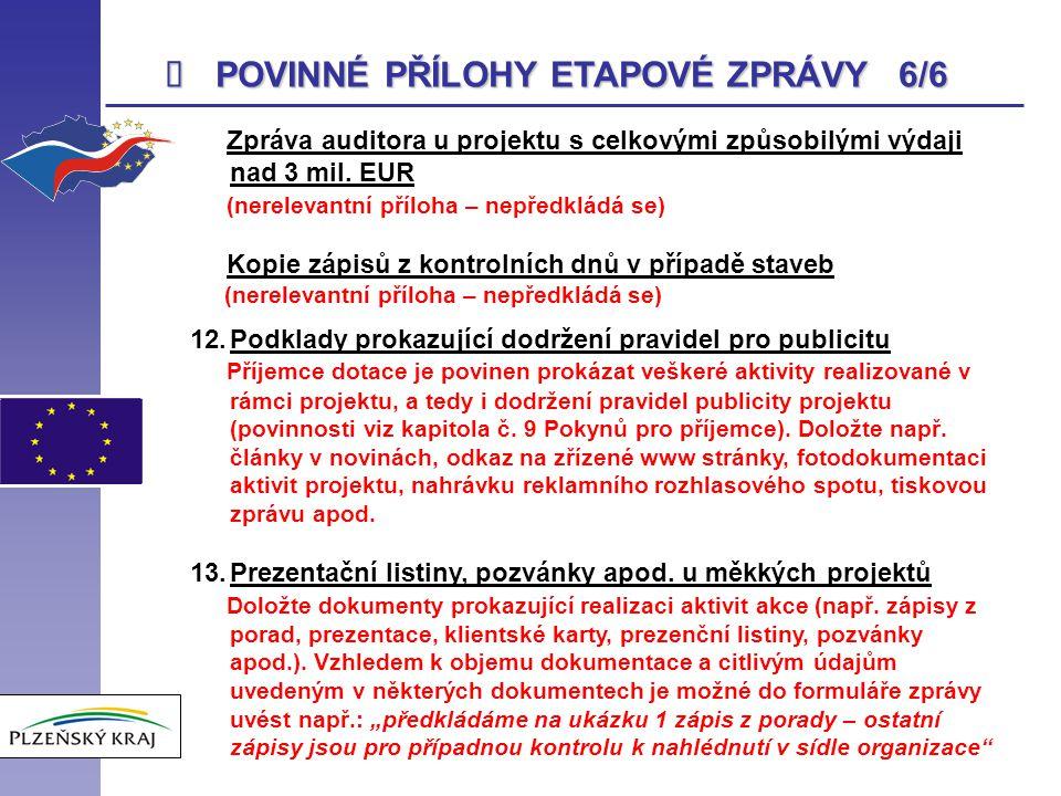 POVINNÉ PŘÍLOHY ETAPOVÉ ZPRÁVY 6/6