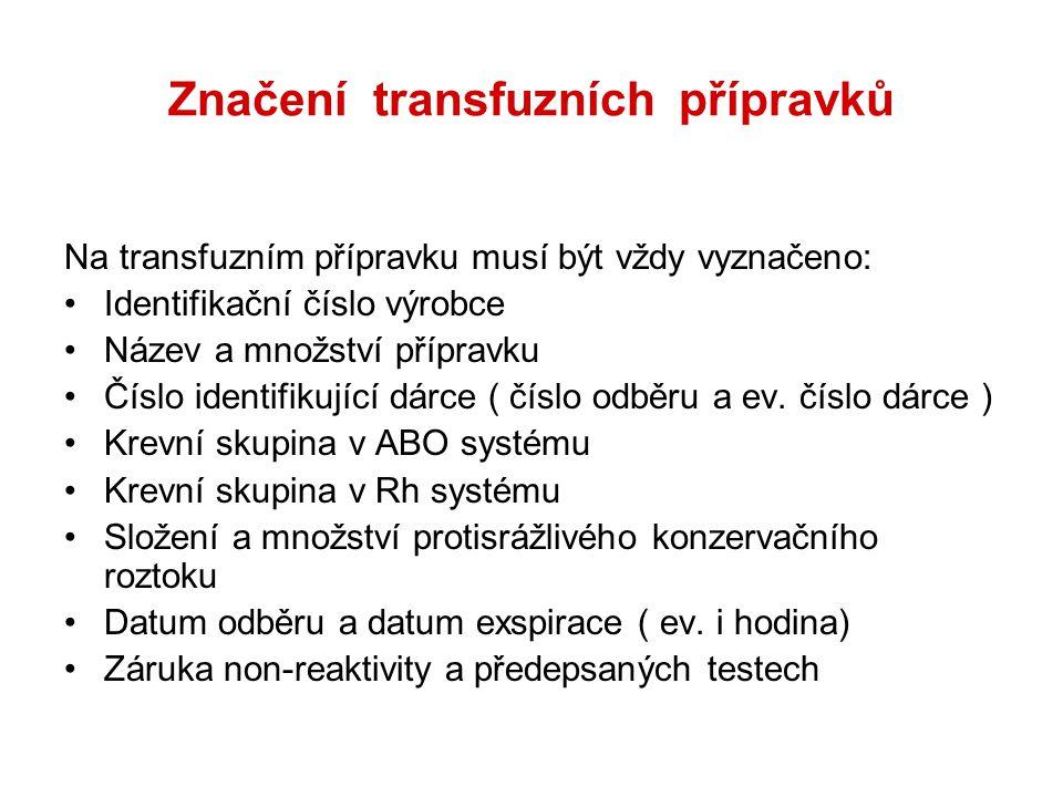 Značení transfuzních přípravků
