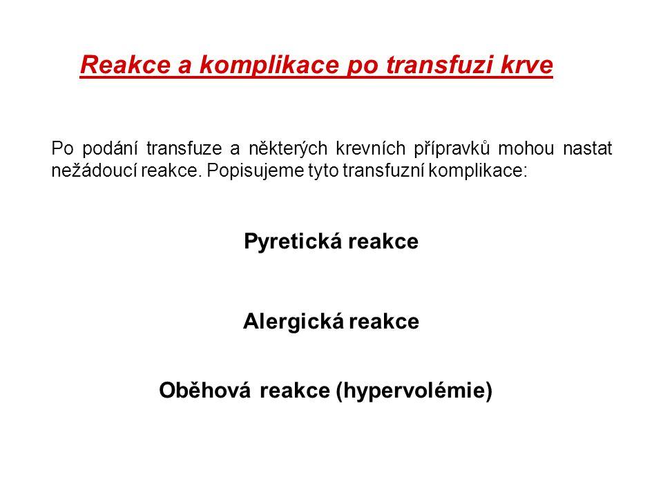 Reakce a komplikace po transfuzi krve