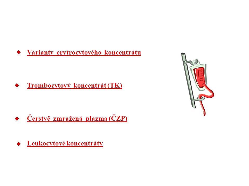 Varianty erytrocytového koncentrátu