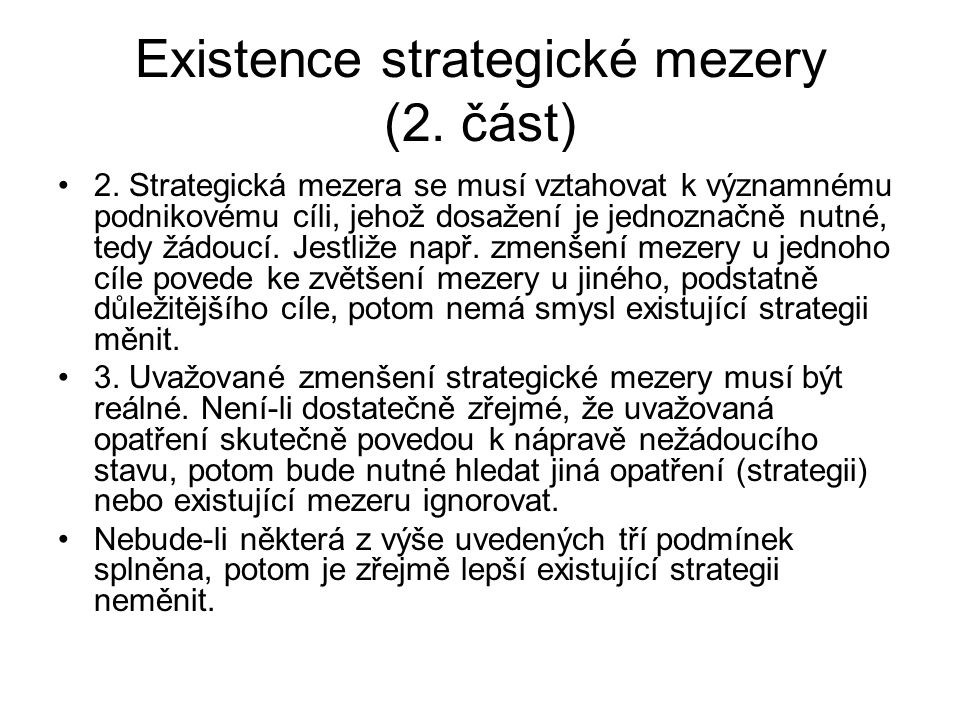 Existence strategické mezery (2. část)