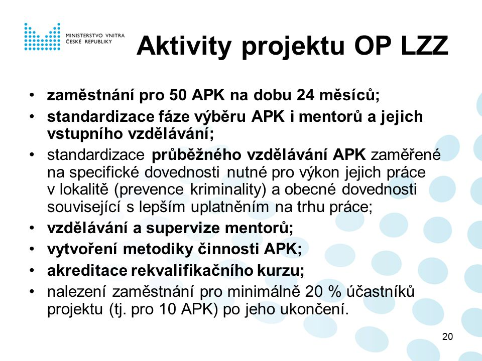 Aktivity projektu OP LZZ