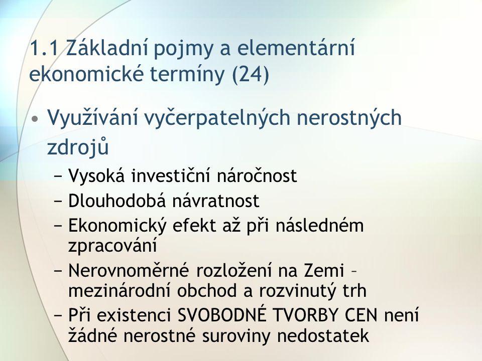 1.1 Základní pojmy a elementární ekonomické termíny (24)