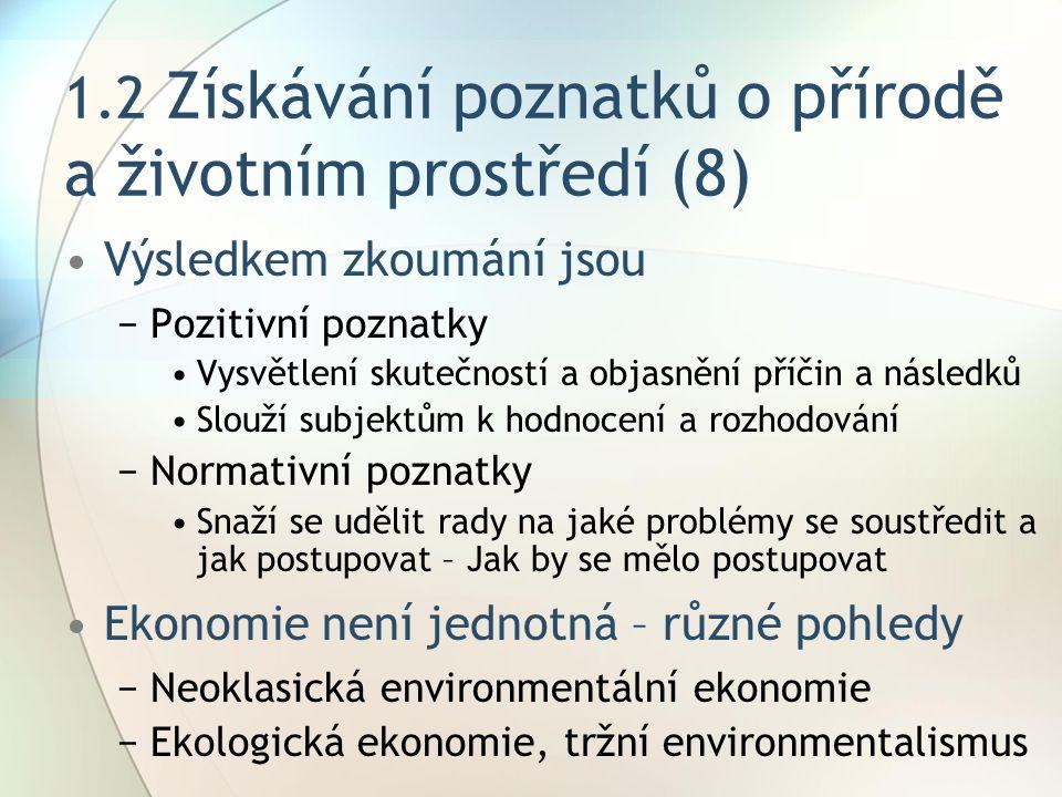 1.2 Získávání poznatků o přírodě a životním prostředí (8)