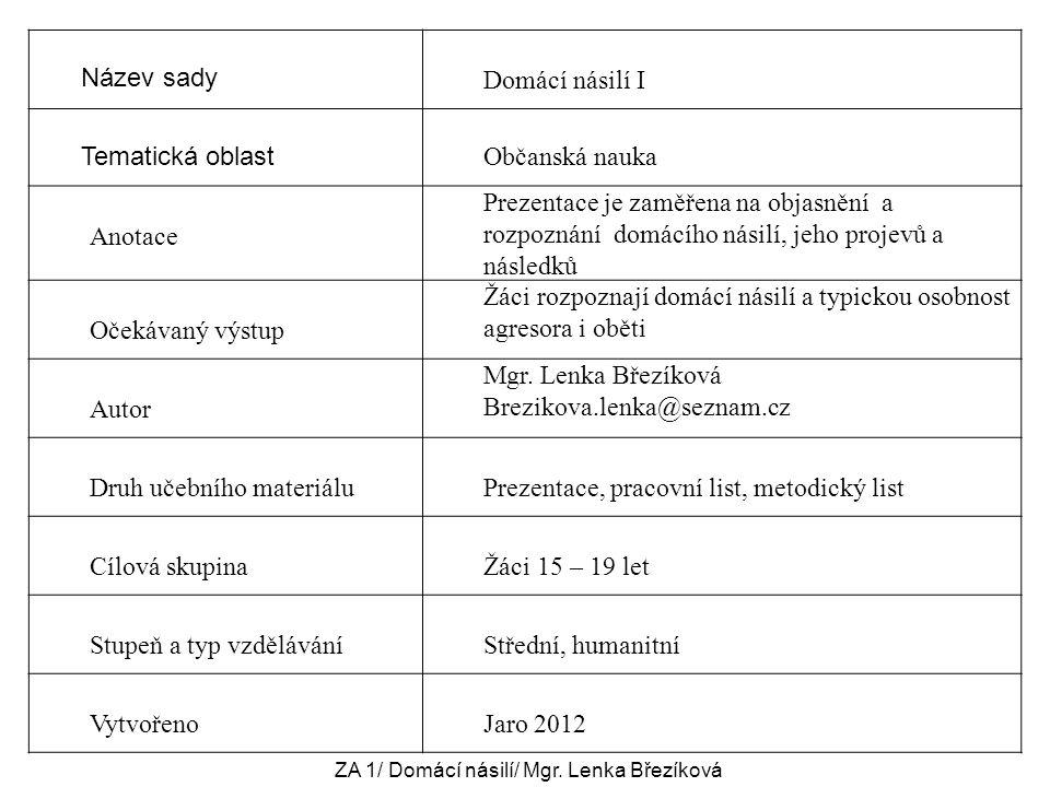 ZA 1/ Domácí násilí/ Mgr. Lenka Březíková