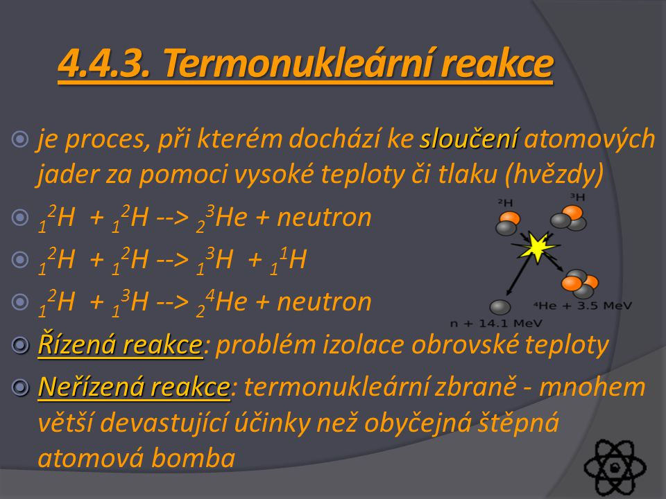 4.4.3. Termonukleární reakce