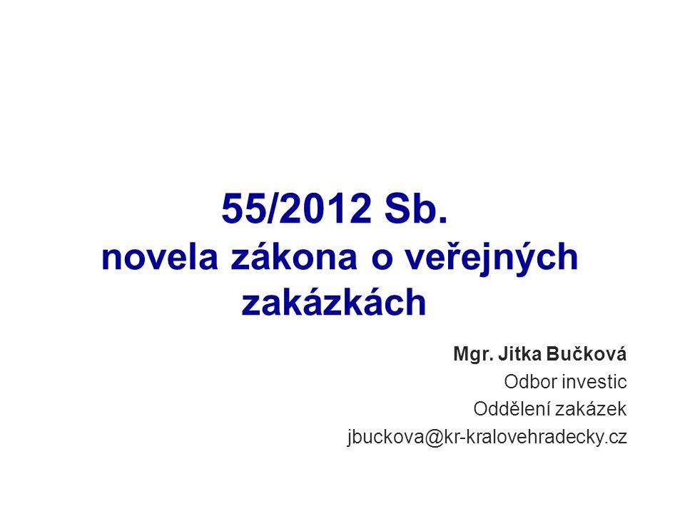 55/2012 Sb. novela zákona o veřejných zakázkách