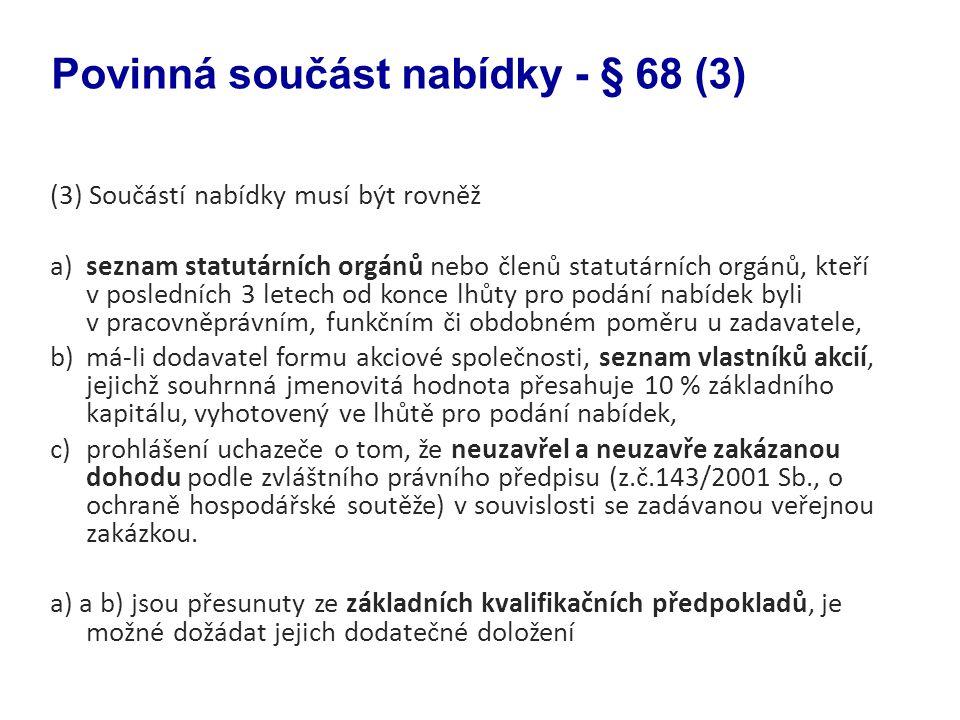 Povinná součást nabídky - § 68 (3)