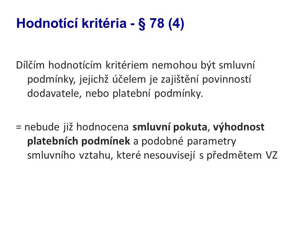 Hodnotící kritéria - § 78 (4)