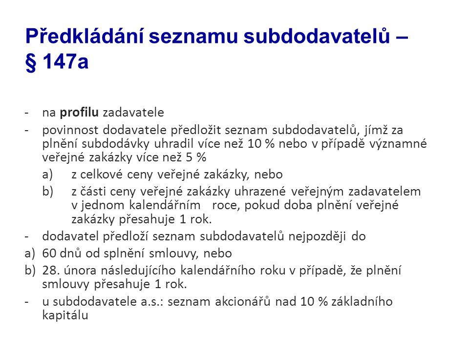 Předkládání seznamu subdodavatelů – § 147a
