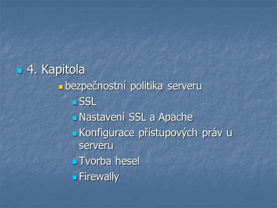 4. Kapitola bezpečnostní politika serveru SSL Nastavení SSL a Apache