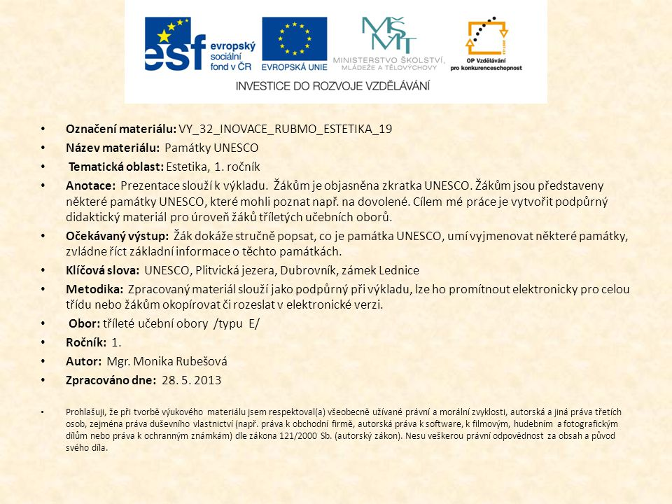 Označení materiálu: VY_32_INOVACE_RUBMO_ESTETIKA_19