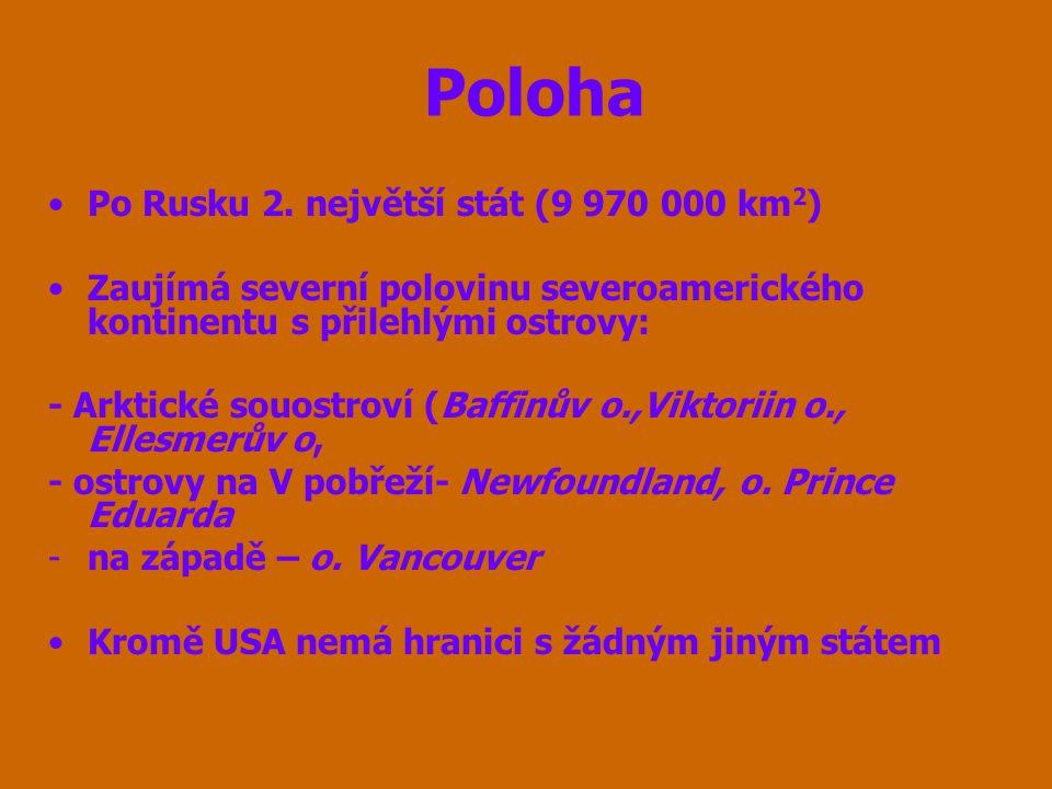 Poloha Po Rusku 2. největší stát (9 970 000 km2)