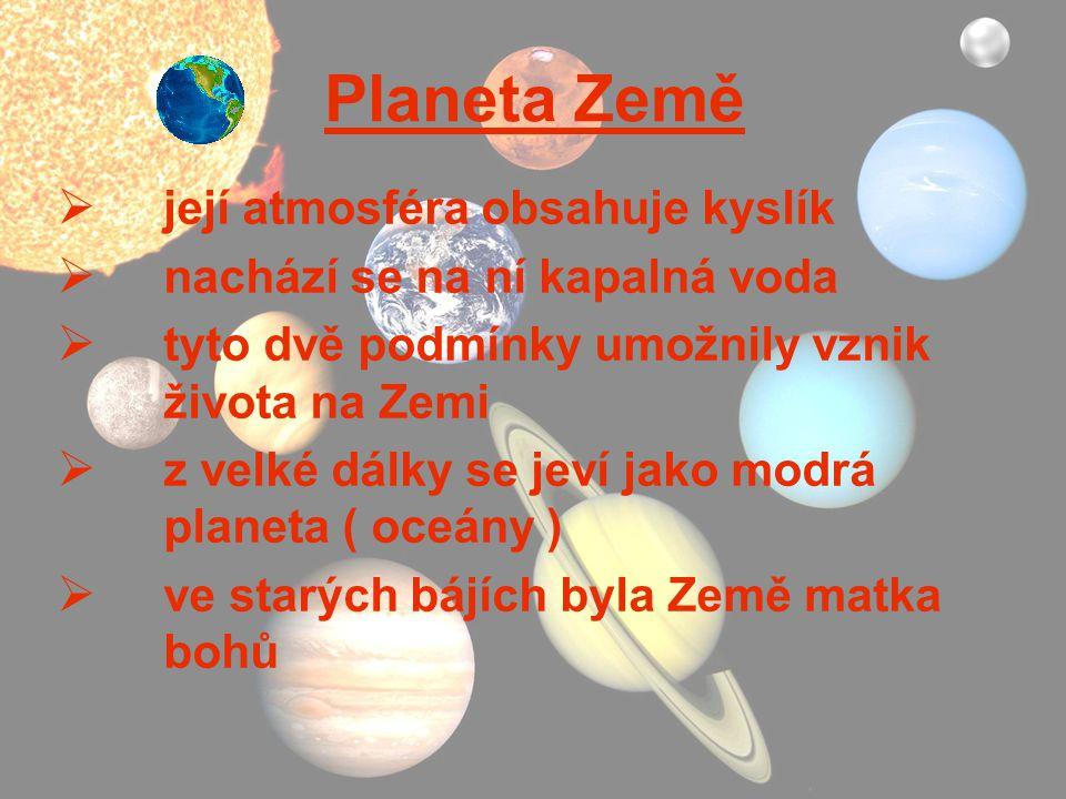 Planeta Země její atmosféra obsahuje kyslík