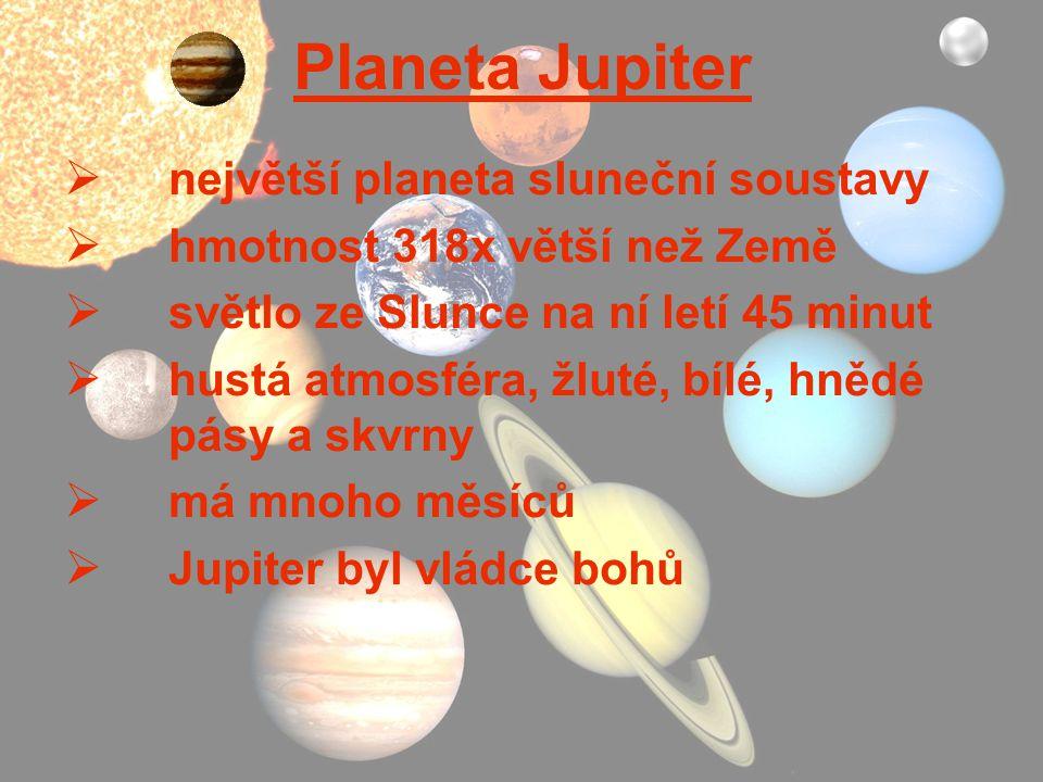 Planeta Jupiter největší planeta sluneční soustavy
