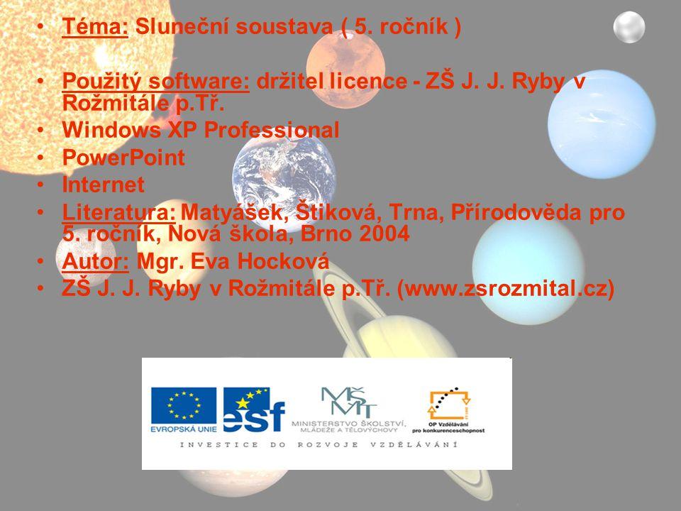 Téma: Sluneční soustava ( 5. ročník )