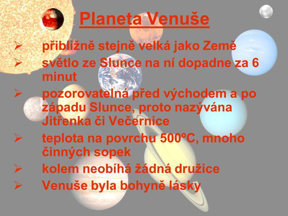 Planeta Venuše přibližně stejně velká jako Země