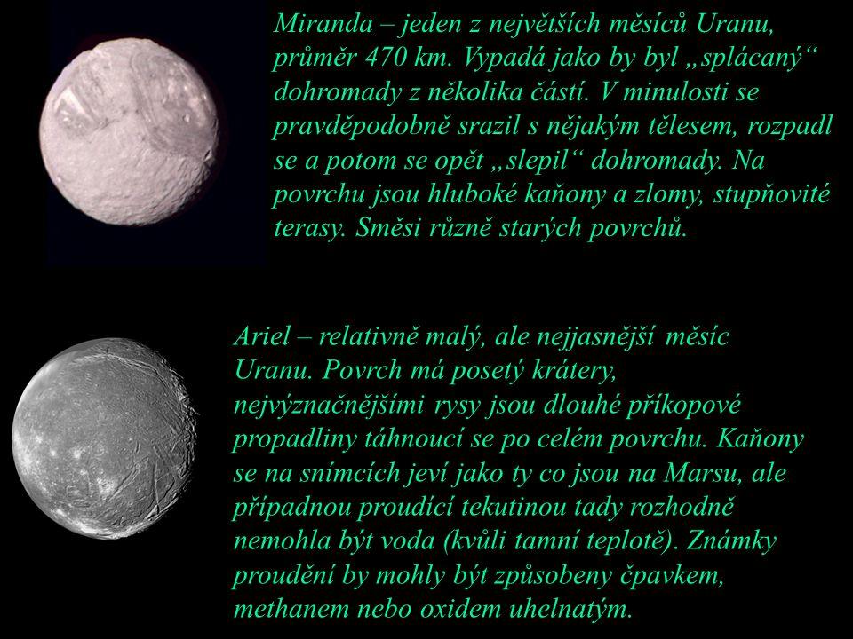 Miranda – jeden z největších měsíců Uranu, průměr 470 km
