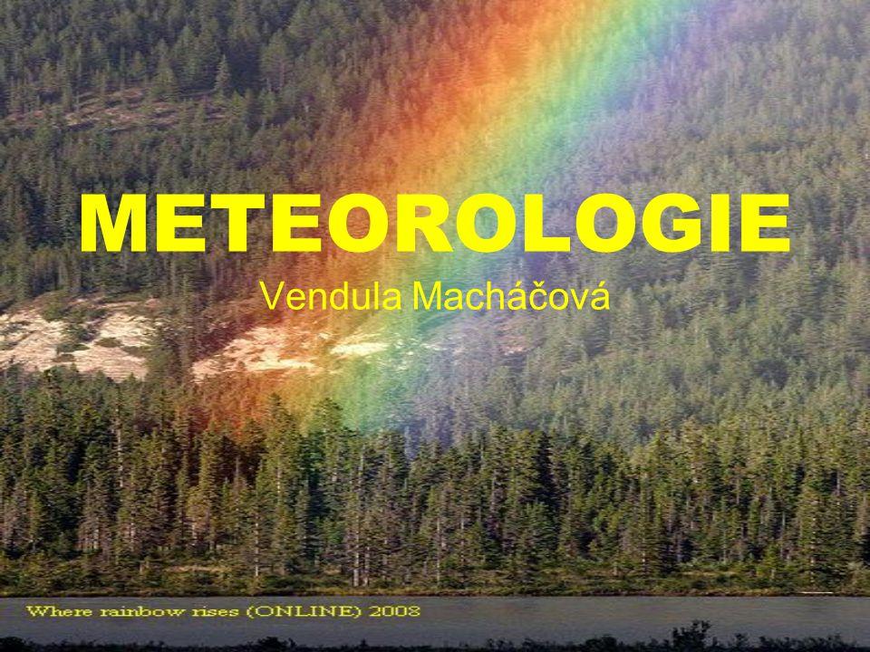 METEOROLOGIE Vendula Macháčová