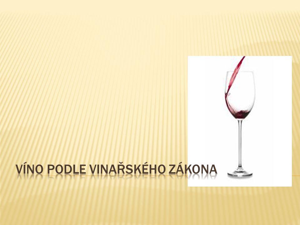 Víno podle vinařského zákona