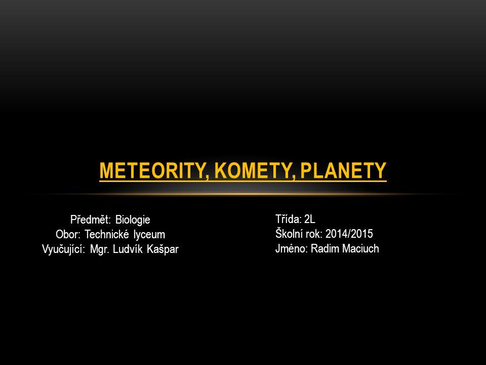 Meteority, komety, planety