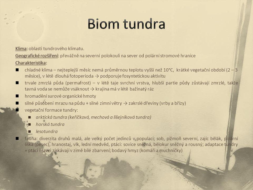 Biom tundra Klima: oblasti tundrového klimatu.