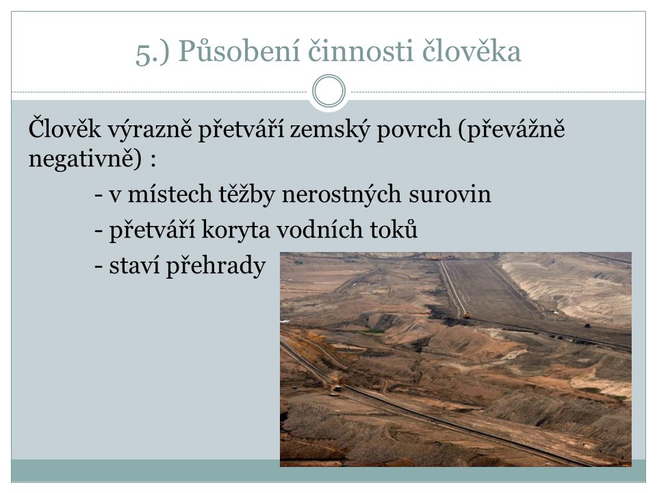 5.) Působení činnosti člověka