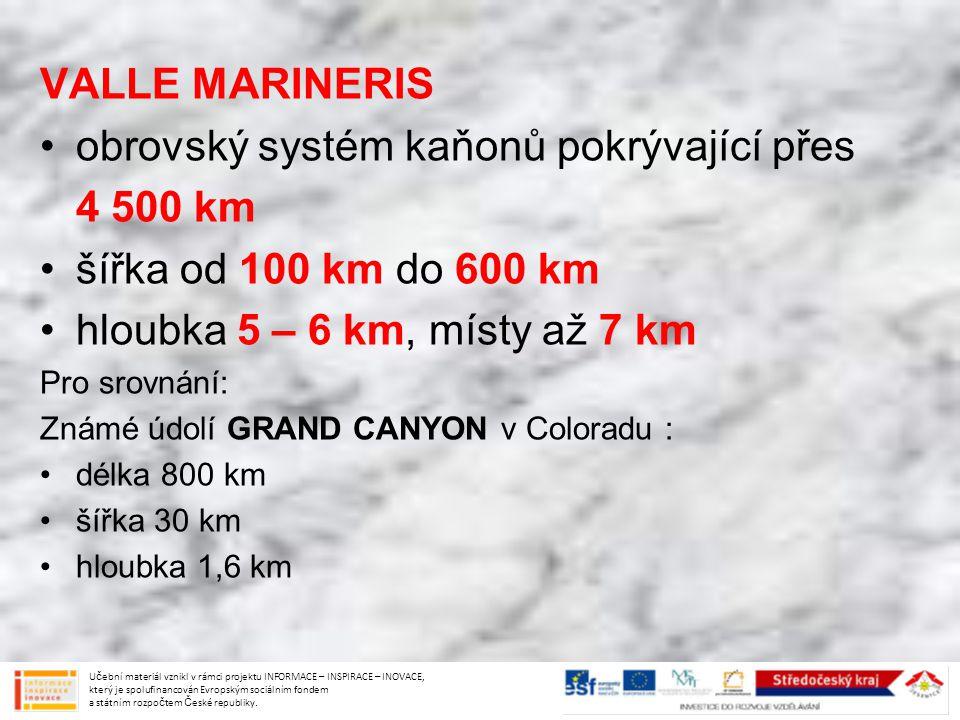 obrovský systém kaňonů pokrývající přes 4 500 km