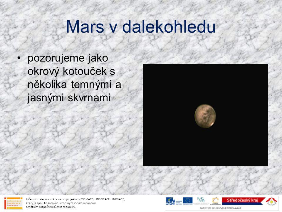 Mars v dalekohledu pozorujeme jako okrový kotouček s několika temnými a jasnými skvrnami.