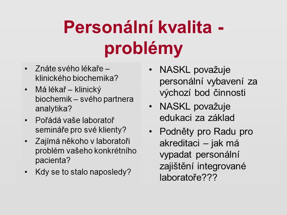 Personální kvalita - problémy