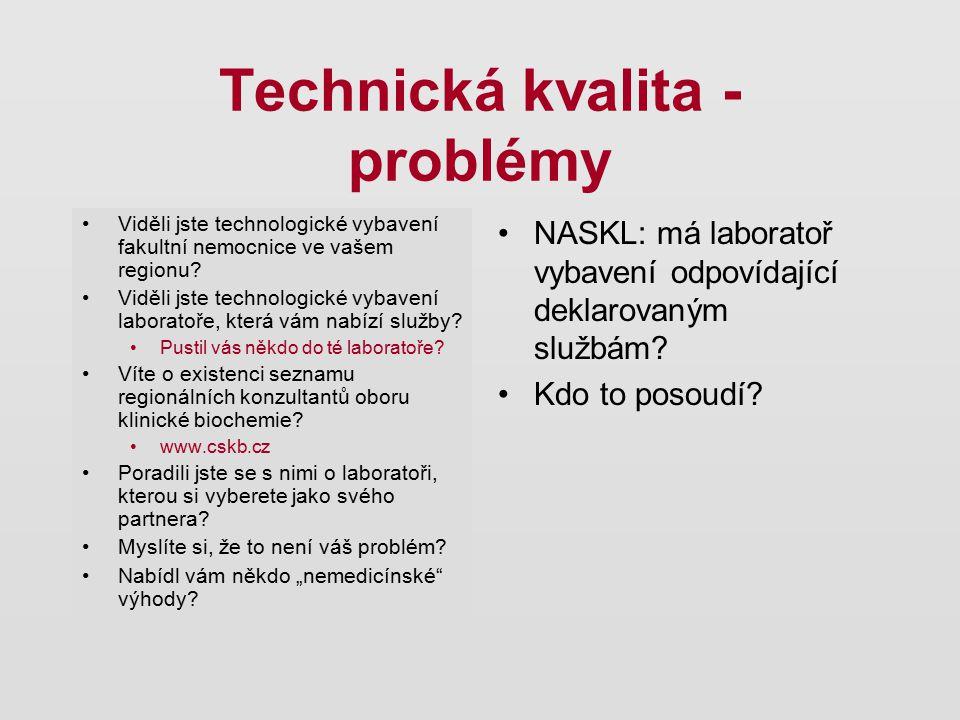 Technická kvalita - problémy