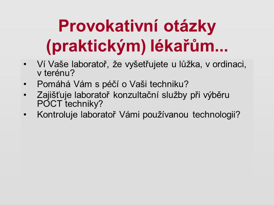 Provokativní otázky (praktickým) lékařům...