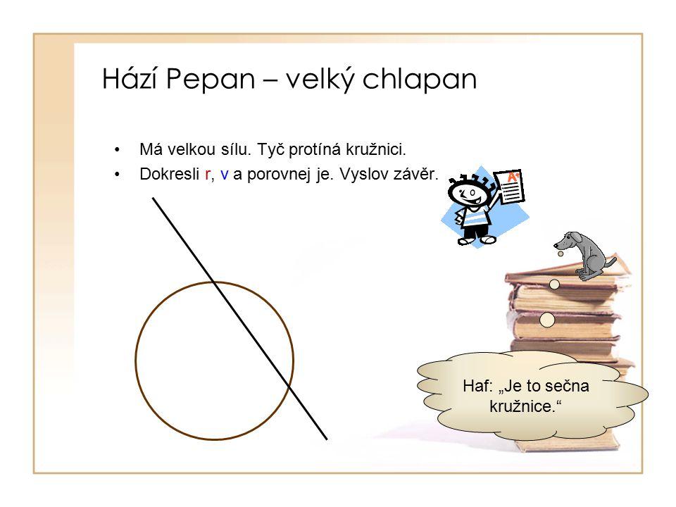 Hází Pepan – velký chlapan
