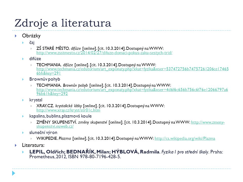 Zdroje a literatura Obrázky Literatura: