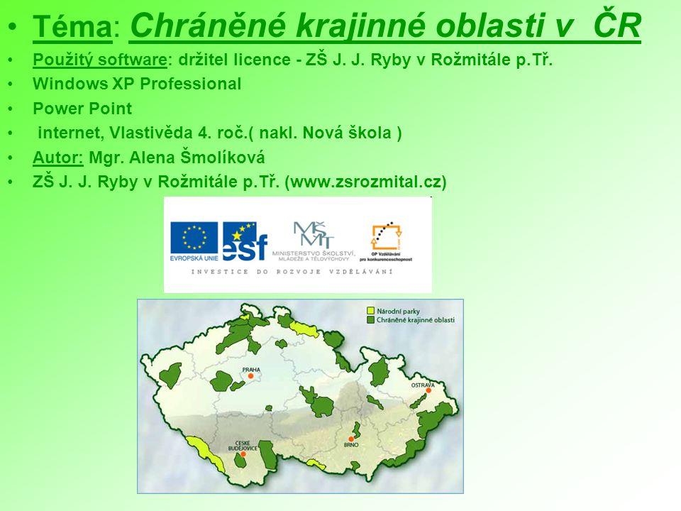 Téma: Chráněné krajinné oblasti v ČR