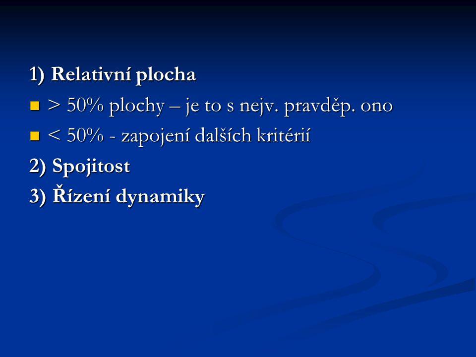1) Relativní plocha > 50% plochy – je to s nejv. pravděp. ono. < 50% - zapojení dalších kritérií. 2) Spojitost.
