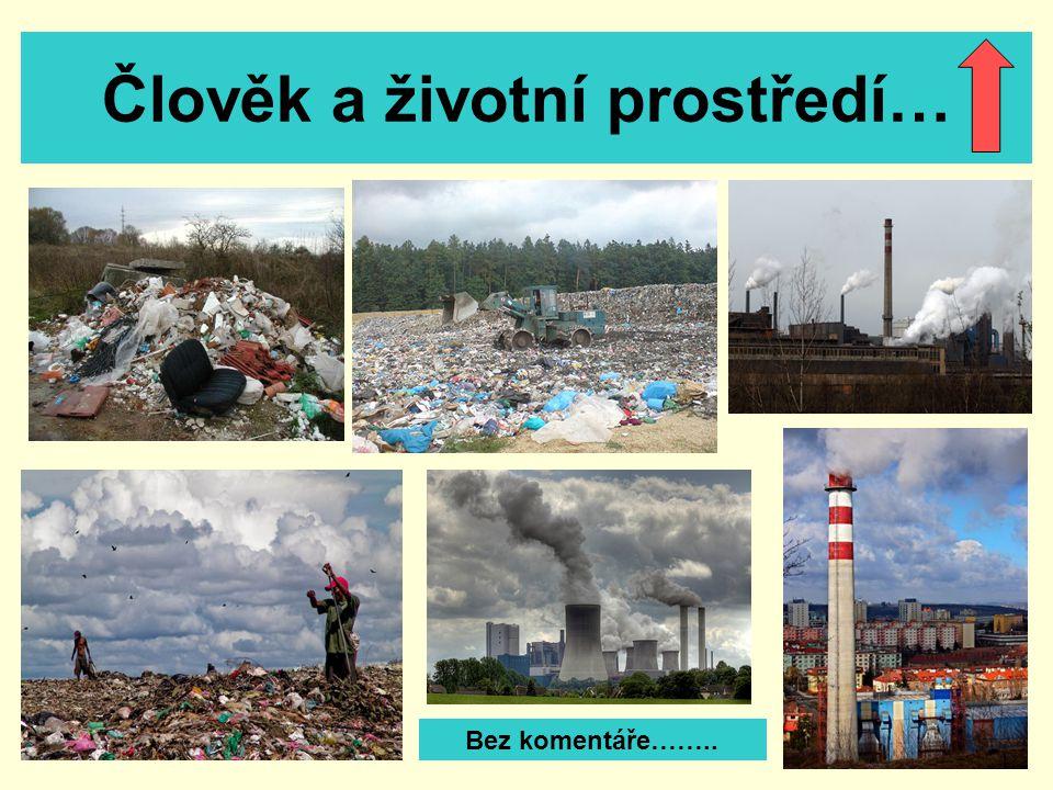 Člověk a životní prostředí…