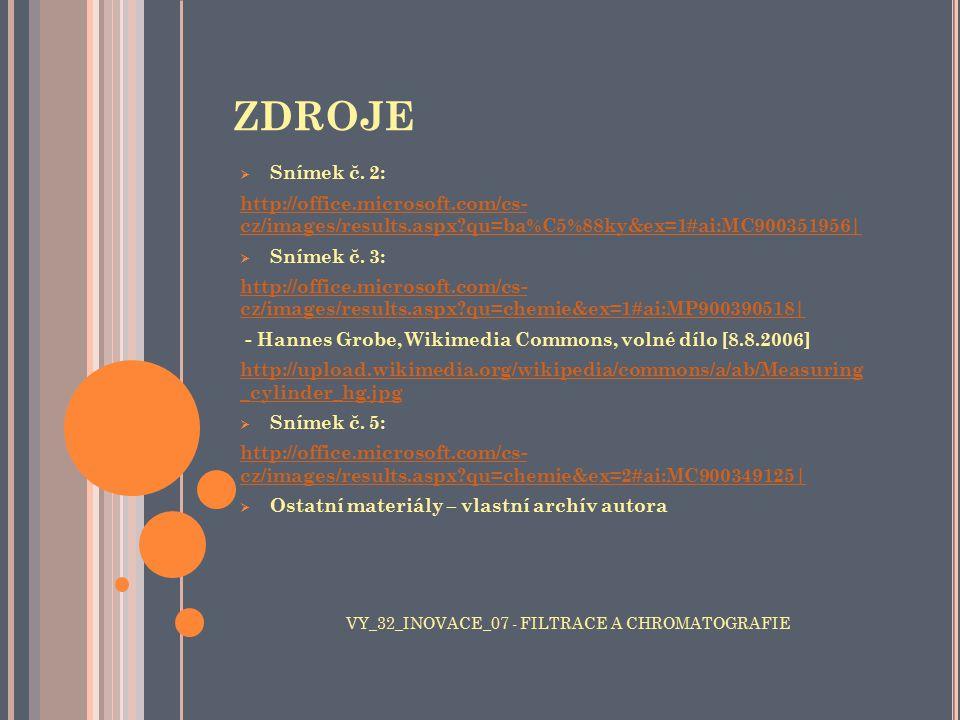 ZDROJE Snímek č. 2: http://office.microsoft.com/cs- cz/images/results.aspx qu=ba%C5%88ky&ex=1#ai:MC900351956 