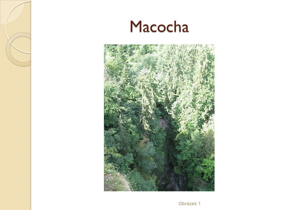 Macocha Obrázek 1