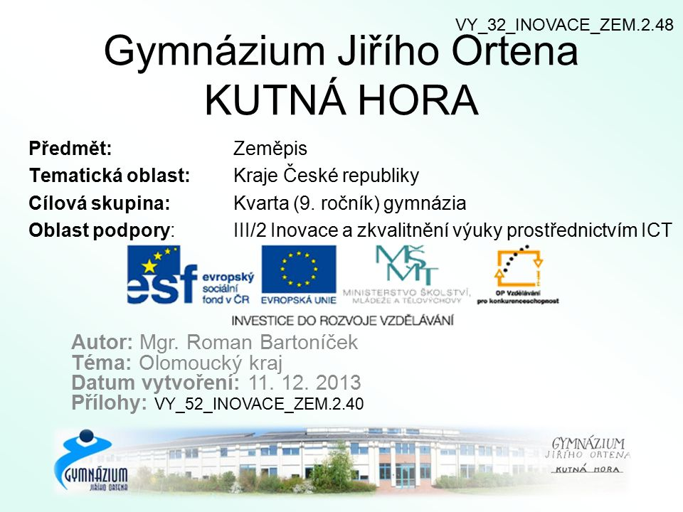 Gymnázium Jiřího Ortena KUTNÁ HORA