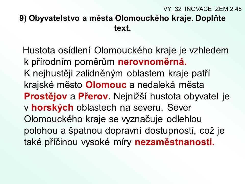 9) Obyvatelstvo a města Olomouckého kraje. Doplňte text.