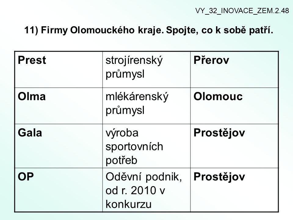 11) Firmy Olomouckého kraje. Spojte, co k sobě patří.