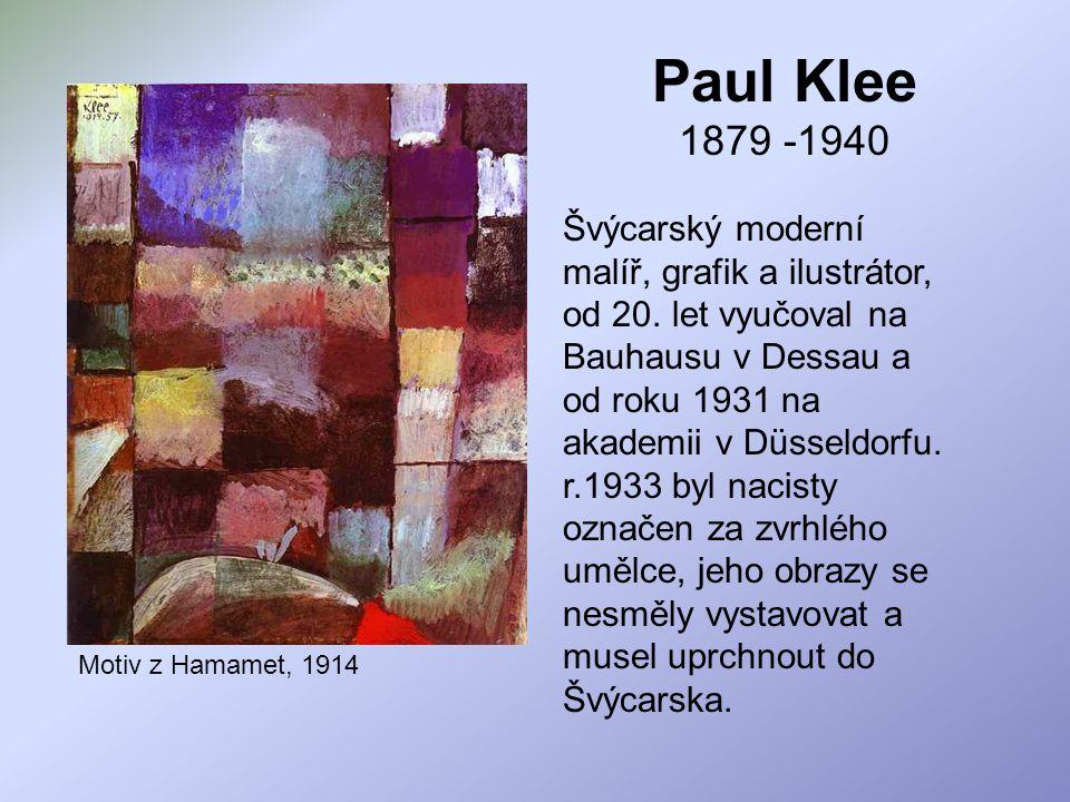 Paul Klee 1879 -1940